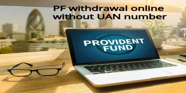 PF withdrawal online without UAN number not possible; here is what you need  to do – Techtends